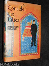AUBERON WAUGH: Consider The Lilies - 1968-1st - Hardcover First UK Edition Novel