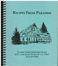 *RECIPES FROM *PARADISE CA VINTAGE *UNITED METHODIST CHURCH COOK BOOK CALIFORNIA