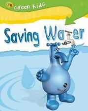Saving Water (Green Kids)-ExLibrary