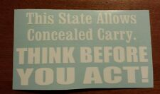 Vinyl Decal Sticker..This State Allows..Gun Rights..Funny..Car Truck Window