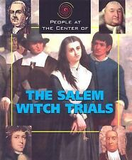 People at the Center of - The Salem Witch Trials