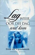"""Lag Weer Oor Die Dag Wat Kom, Retief, Yvonne, """"AS NEW"""" Book"""