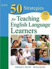 Fifty Strategies For Teaching English Language Learners by Adrienne L Herrell