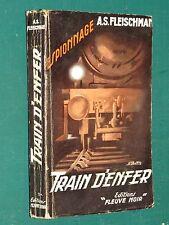 "Train d'enfer A. S. FLEISCHMAN ""Fleuve Noir"" n° 71 Ed. 1955"