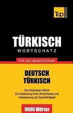 Türkischer Wortschatz Für das Selbststudium - 9000 Wörter by Andrey Taranov...