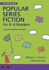 Popular Series Fiction for K-6 Readers: A Reading and Selection Guide (Children'