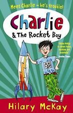 Charlie and the Rocket Boy, McKay, Hilary, New Book