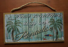 JUST ANOTHER DAY IN PARADISE Nautical Ocean Palm Tree Beach Home Decor Sign NEW