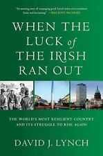 When the Luck of the Irish Ran Out: The World's Most Resilient Country and Its S