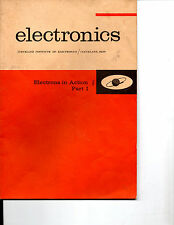 1964 ELECTRONICS IN ACTION PART 1 BOOK-CLEVELAND INSTITUTE OF ELECTRONICS-RARE