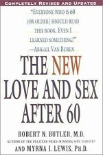 The New Love and Sex after 60 by Myrna I. Lewis and Robert N. Butler (2002,...