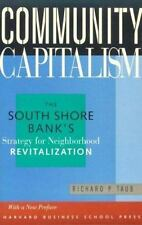 Community Capitalism : The South Shore Bank's Strategy for Neighborhood...