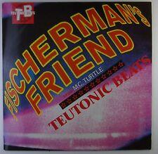 "12"" Maxi - Fischerman's Friend - Teutonic Beats - A2314 - RAR - washed & cleaned"