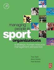 Managing People in Sport Organizations: A Strategic Human Resource Management...