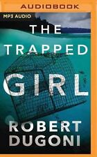 The Tracy Crosswhite: The Trapped Girl 4 by Robert Dugoni (2017, MP3 CD,...
