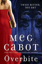 Overbite by Meg Cabot (2011, Book, Other)