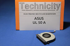 ASUS - UL 50A - COOLING FAN - VENTILADOR   - TESTED