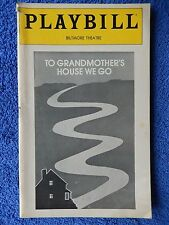 To Grandmother's House We Go - Biltmore Theatre Playbill - January 1981