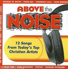 Above The Noise - 12 tracks from todays contemporary Christian artists