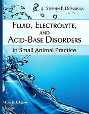 Fluid, Electrolyte, and Acid-Base Disorders in Small Animal Practice, 4e