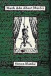 Much Ado About Murder (Shakespeare and Smythe Mystery)