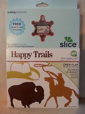 Making Memories Slice Design Card Ms Plus Machine, Happy Trails