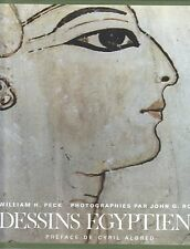 DESSINS EGYPTIENS PAR WILLIAM H. PECK PHOTOGRAPHIES DE JOHN G. ROSS HERMANN 1978