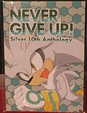"""Sonic the Hedgehog """"NEVER GIVE UP!"""" (Silver 10th Anthology) Doujinshi"""