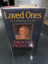 Loved Ones: Pen Portraits by Diana Mosley (1985, Hardcover) SIGNED First Ed
