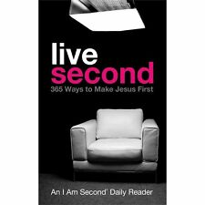 Live Second: 365 Ways to Make Jesus First (I Am Second Daily Readers)-ExLibrary