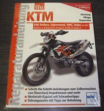 Reparaturanleitung KTM 690 Enduro / Supermoto Prestige R / SMC / Duke ab 2007!