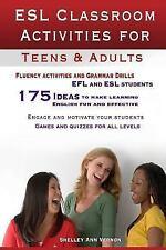 ESL Classroom Activities for Teens and Adults: ESL Games, Fluency Activities ...