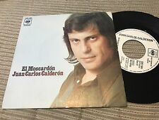 "JUAN CARLOS CALDERON - EL MOSCARDON 7"" SINGLE CBS 73 WHITE LABEL PROMOCIONAL"