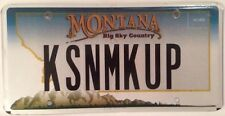 Montana vanity KISS N MAKE UP license plate Song Music