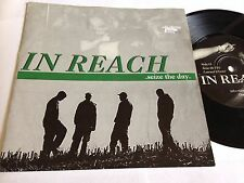 """In Reach - Seize The Day Unity Power Records 7"""" Hardcore Vinyl"""