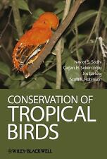 Conservation of Tropical Birds 1E by Sodhi, Sekercioglu, Barl (2011, Hardcover)