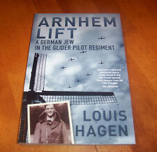 ARNHEM LIFT A German Jew In The Glider Regiment Operation Market-Garden WW2 Book