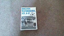 Bolton Wanderers an A-Z