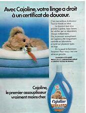 Publicité Advertising 1973 Adoucissant Cajoline
