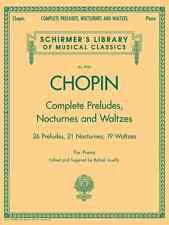 """""""CHOPIN-COMPLETE PRELUDES,NOCTURNES & WALTZES"""" VOL.2056 SCHIRMER MUSIC BOOK NEW!"""