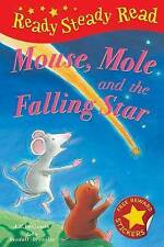 NEW  - MOUSE MOLE and the FALLING STAR  ( READY STEADY READ Hardback )