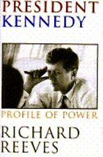 President Kennedy Profile of Power Richard Reeves 1993 JFK