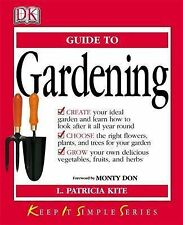 KISS Guide to Gardening: Keep It Simple Series (Keep It Simple Guides), L. Patri