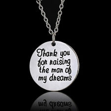 Thank You for Raising the Man of My Dreams Words Print Pendant Necklace Chain