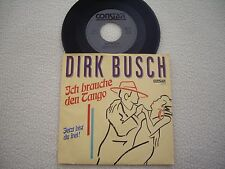 """DIRK BUSCH - Ich brauch den Tango / Jetzt bist du frei - 7"""" Constar Records"""