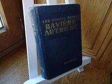 BAVIÈRE - AUTRICHE 1934 Les Guides Bleus Hachette Mise à jour 1952 (pages roses)