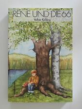 Volker Keßling Rene und die 66 Jugendbuch Jungbrunnen Verlag