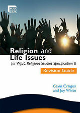 Religion and Life Issues Revision Guide for WJEC GCSE Religious Studies...