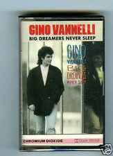 CASSETTE TAPE NEW GINO VANNELLI BIG REAMERS NEVER SLEEP