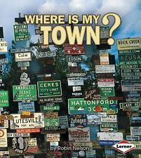 Where Is My Town? (First Step Nonfiction)-ExLibrary